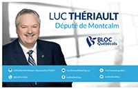 Luc Thériault, Député de Montcalm